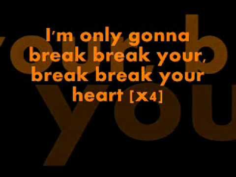 Taio Cruz feat ludacris  break your heart lyrics
