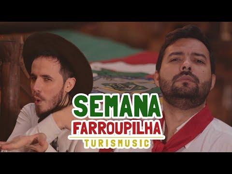 Semana Farroupilha (Rio Grande Do Sul) | Elzinga E CIRIO | TURISMUSIC