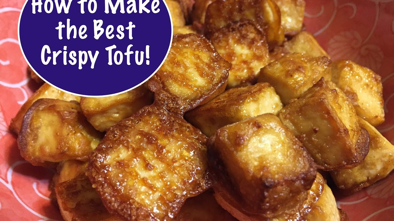 How to Make the Best Crispy Tofu - Vegan!