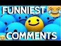 Funniest Comments on YouTube