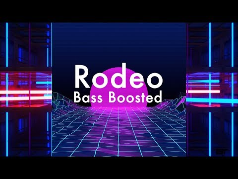 Rodeo - Lil Nas X Bass Boosted