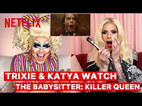 Drag Queens Trixie Mattel & Katya React to The Babysitter: Killer Queen | I Like to Watch | Netflix
