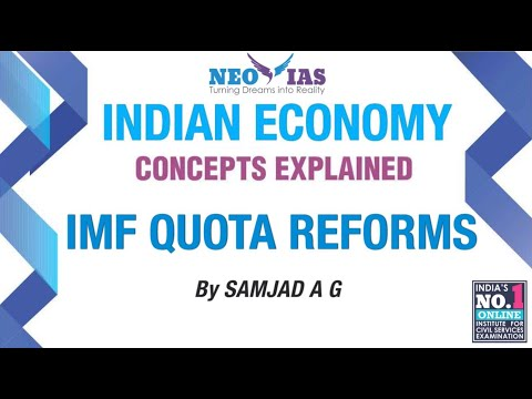 IMF Quota Reforms | External Sector | Indian Economy | Part 11