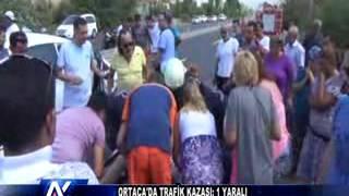 AYTV AYDIN ORTACA'DA TRAFİK KAZASI