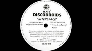 Discodroids - Interspace (Original Tremolo Mix)  |Slate| 1997