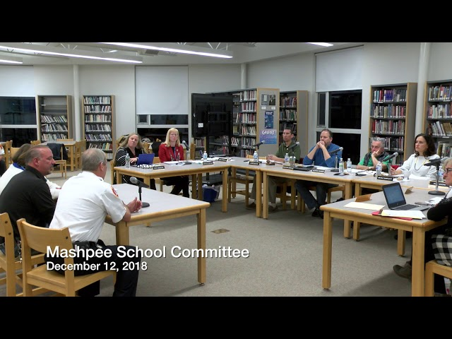 Mashpee School Committee 12 12 18
