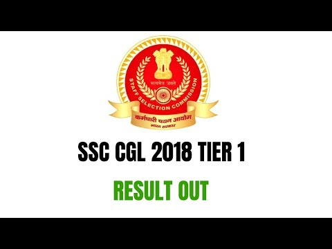 SSC CGL 2018 TIER 1 |||| RESULT OUT