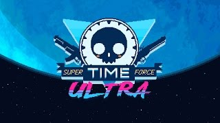 Super Time Force Ultra - On Steam August 25th!
