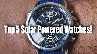 Top 5 Solar Powered Watches!