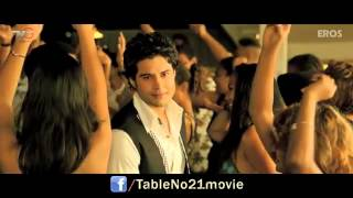 mann-mera-song-table-no-21-ft-rajeev-khandelwal-tena-desae