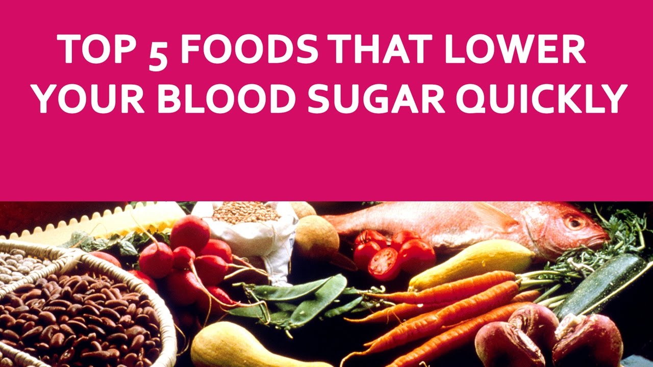 top 5 foods that lower your blood sugar quickly | lowering blood