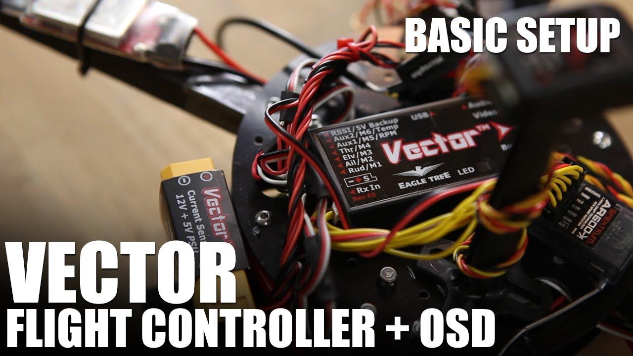 vector flight controller wiring diagram [ 1280 x 720 Pixel ]