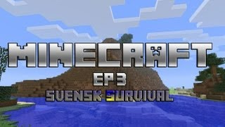 Let´s play: Minecraft S2 EP: 3 (Swedish)