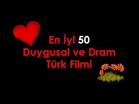 En İyi 50 Duygusal Ve Dram Türk Filmi
