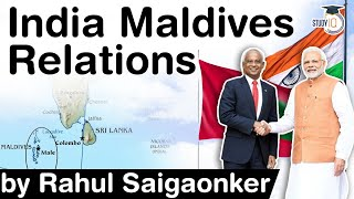 India Maldives Relations - What other South Asian Nations can learn from India Maldives ties? #UPSC