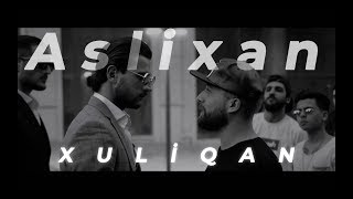 Aslixan - Xuliqan ( Official Music Video)