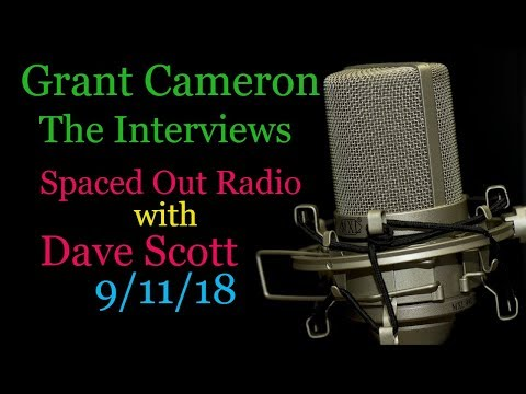 Grant Cameron on Spaced out Radio with Dave Scott (Full Version)