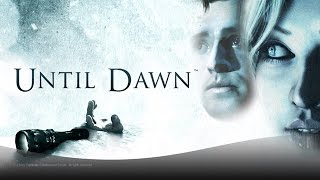 Until Dawn HD - Survival Horror PS4 Exclusive - 40 minutes of Gameplay Walkthroughs in HD