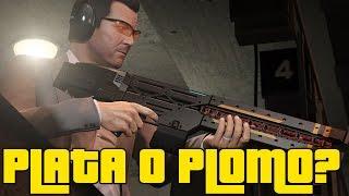 PLATA O PLOMO?! - GTA Online