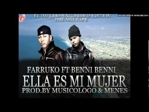 Benny Benni Ft. Farruko - Ella Es Mi Mujer
