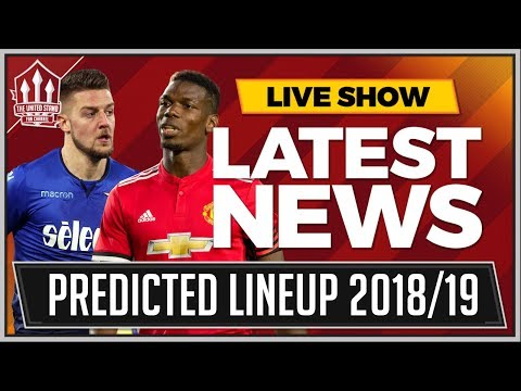 Manchester United Predicted LineUp 2018/19 Season With Transfers