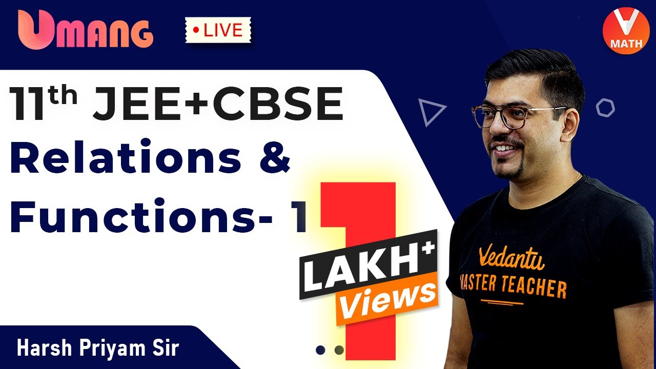 Download Relations & Functions L-1 | Class 11 Maths | JEE+CBSE | Harsh Priyam Sir | Umang-XI | Vedantu Math
