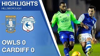 Sheffield Wednesday 0 Cardiff City 0 | Extended highlights | 2017/18