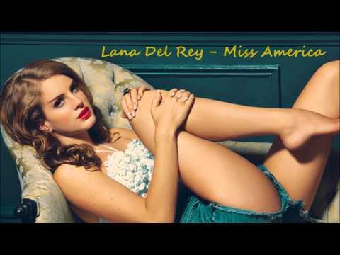 Lana Del Rey - Miss America - Trash - with Lyrics