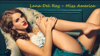 Lana Del Rey - Miss America - Trash - with Lyrics