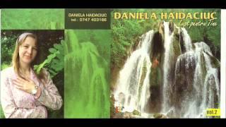 Daniela Haidaciuc - Te vad cum plangi
