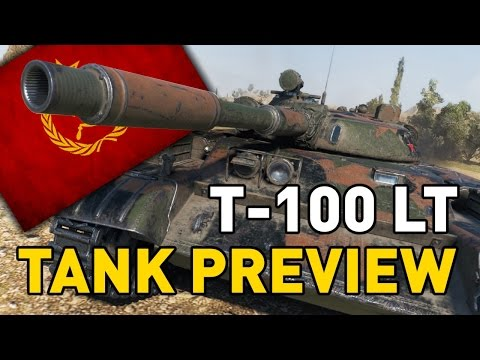 World of Tanks || T-100 LT - Tank Preview