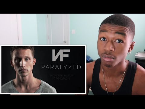 NF - PARALYZED | REACTION