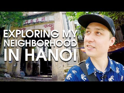 Exploring My Neighborhood in Hanoi  - VIETNAM WALK