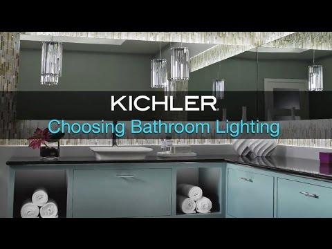 Kichler - Choosing Bathroom Lighting