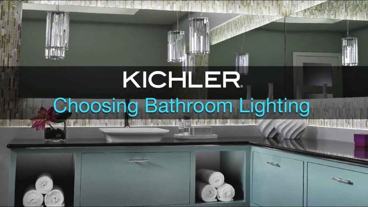 Kichler   Choosing Bathroom Lighting   YouTube