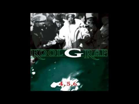 Kool G Rap - 4, 5, 6 (Full album)