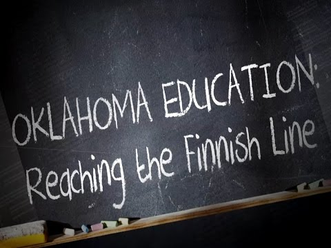 OKLAHOMA EDUCATION: REACHING THE FINNISH LINE