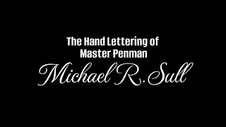 Beautiful Lettering by Master Penman, Michael Sull