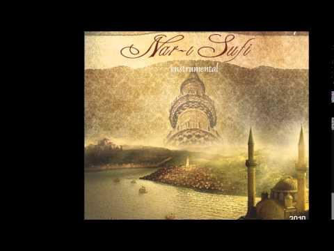 Nar-ı Sufi - Şol Cennetin (Enstrümantal)