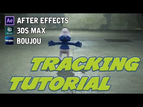 [TUTORIAL] HOW TO MAKE A TRACKING || BOUJOU, 3DS MAX and AFTER EFFECTS