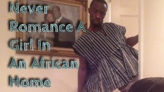 Never Romance A Girl In An African Home (Clifford Owusu)