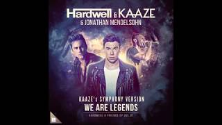 Hardwell KAAZE Ft Jonathan Mendelsohn We Are Legends John Blay Intro Edit