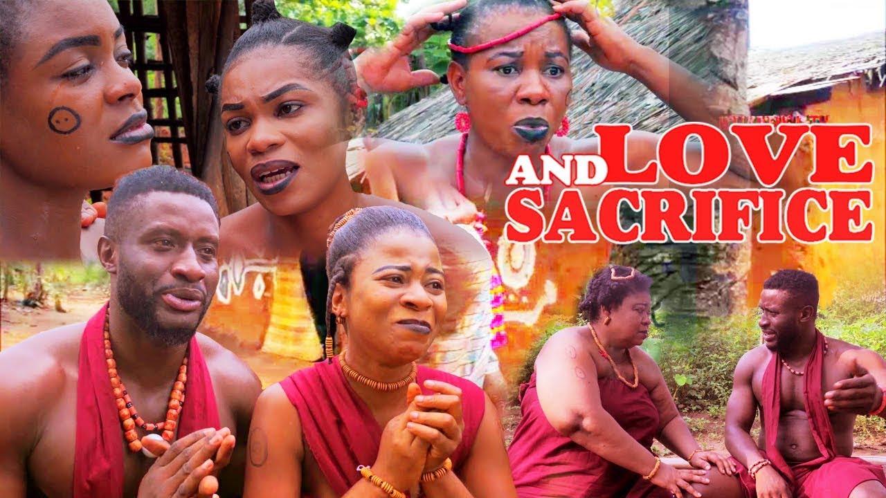 Download Love And Sacrifice Season 3- Nigerian Movies 2019 Latest Nigerian Nollywood Movies