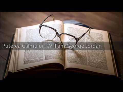 Puterea Calmului - William George Jordan