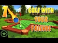 Let's Play - Golf With Your Friends: AH Live Stream - Part 1