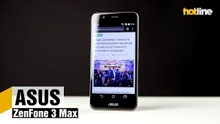 ASUS ZenFone 3 Max — обзор смартфона с длительной автономной работой