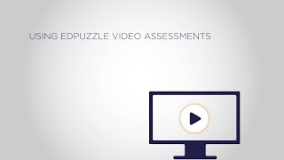 "TeachTech: ""Using EdPuzzle Video Assessments"" with Dr. Jeffrey Olimpo"