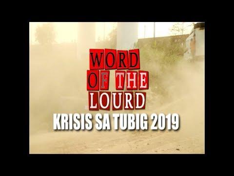 #WordoftheLourd   KRISIS SA TUBIG 2019