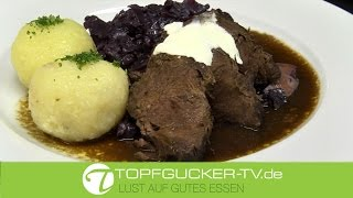 Original Sächsischer Sauerbraten | traditionell zubereitet | Topfgucker-TV