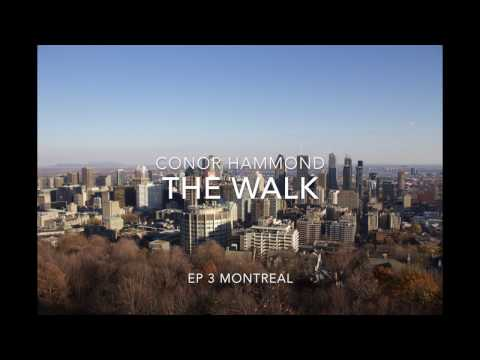 THE WALK E03 Montreal